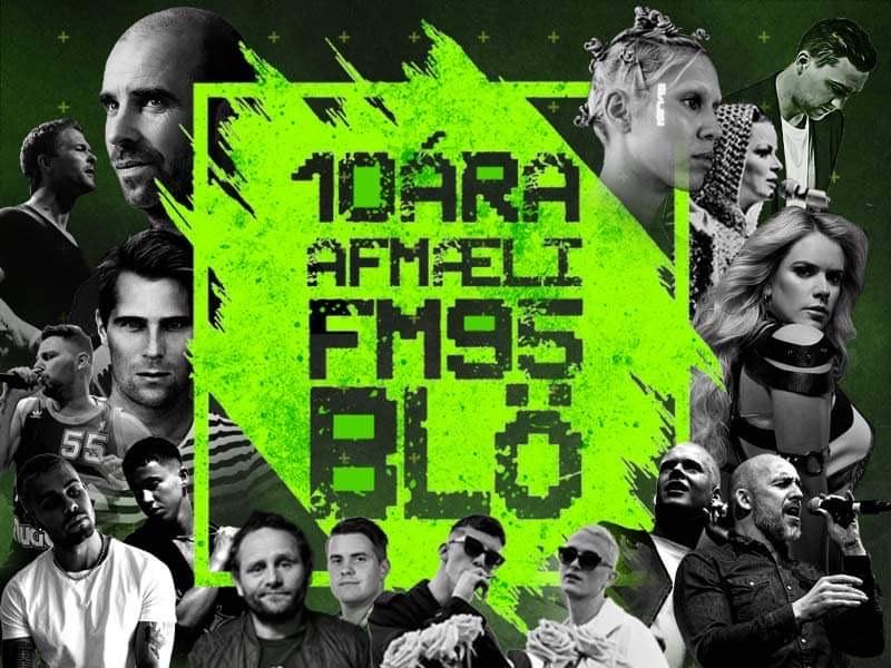 10 ÁRA AFMÆLI FM95BLÖ